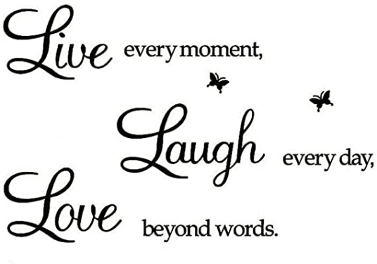 Living Every Moment and Laughing Every Day Wall Sticker Quotes